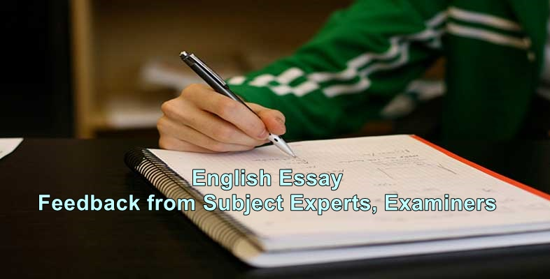 English Essay: Feedback from Subject Experts, Examiners