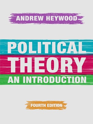 Political Theory An Introduction 4th Edition By Andrew Heywood