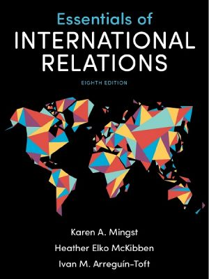 Essentials of International Relations Eighth Edition By Karen A. Mingst
