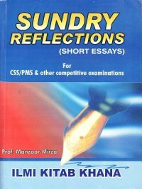Sundry Reflections Short Essays By Manzoor Mirza ILMI