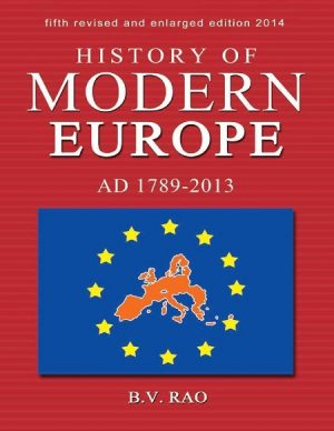 History of Modern Europe 1789 - 2013 By BV Rao