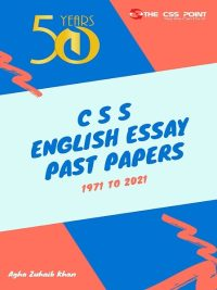 50 Years CSS English Essay Past Papers 1971 to 2021