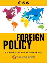 Foreign Policy and Its Determinants in International Relations
