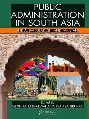 Public Administration in South Asia India, Bangladesh, and Pakistan