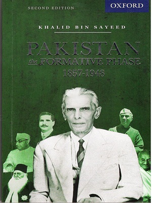 Pakistan The Formative Phase 1857-1948 Second Edition By Khalid Bin Sayeed Oxford